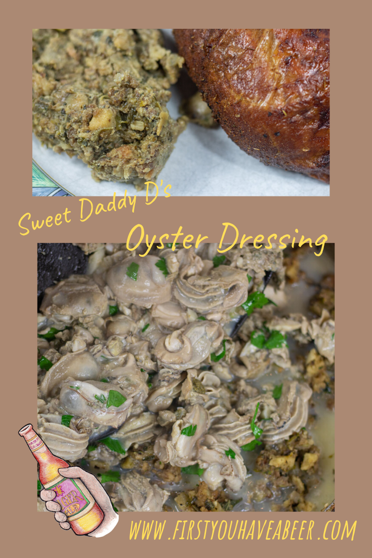 Dressing, a traditional mainstay of the holiday meal which outshines all the other side dishes.  The traditional South Louisiana Dressing is an oyster dressing, usually with sausage and giblets. Add in the distinct flavors of Sage and you have Sweet Daddy D's Oyster Dressing.