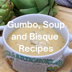 Gumbo, Soup and Bisque