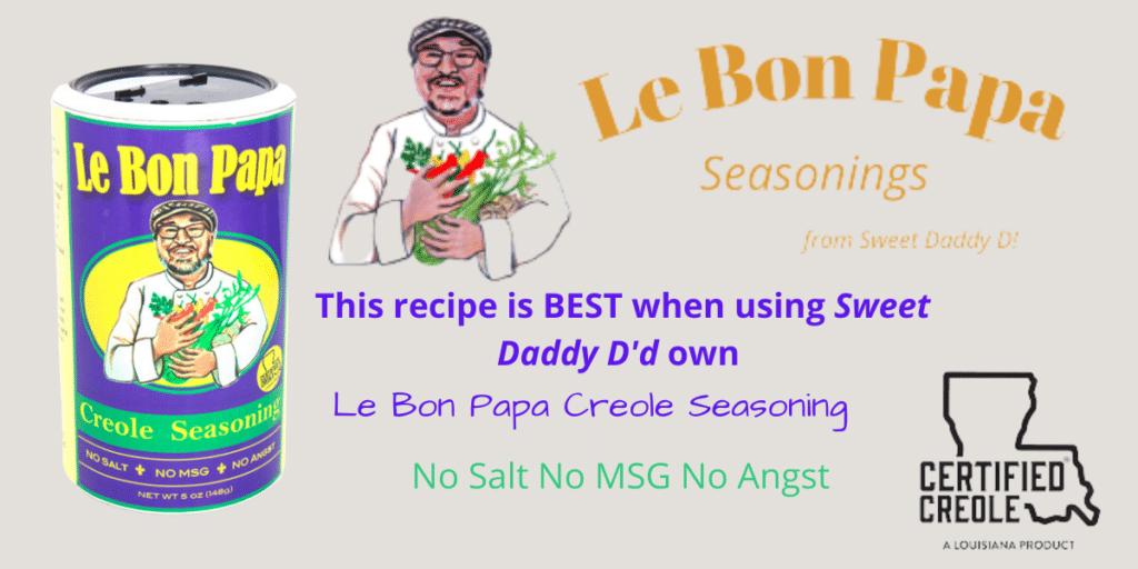 advertisement for le bon papa seasonings